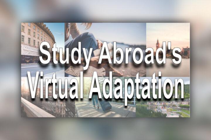 Study Abroad's Virtual Adaptation