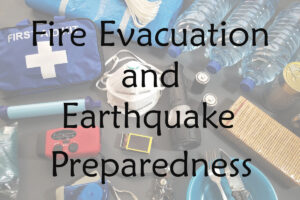 Fire evacuation and earthquake preparedness