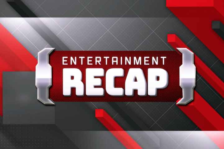 Entertainment Recap: Episode 1