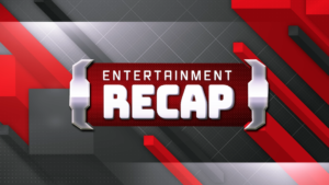Entertainment Recap: Episode 3
