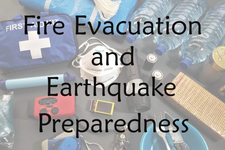 Fire evacuation and earthquake preparedness