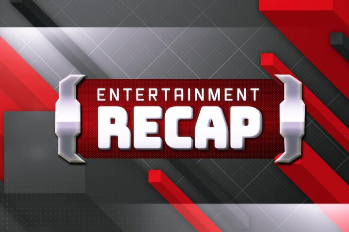 Entertainment Recap: Episode 1