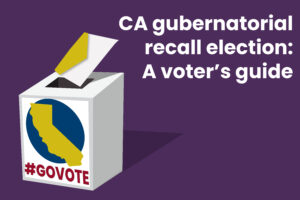 CA gubernatorial recall election: a voter's guide